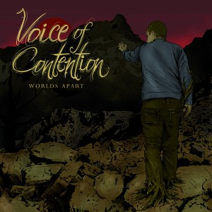 Voice Of Contention - Worlds Apart