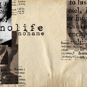 Nolife - Noname