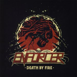 Enforcer - Death By Fire