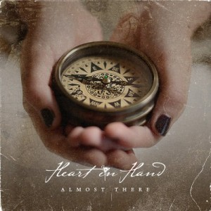 Heart-In-Hand-Almost-There[1]