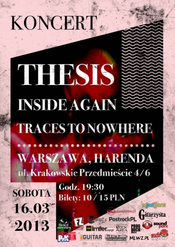 Koncert+THESIS++INSIDE+AGAIN++Traces+to+Nowhere++20130316+Warszawa+HarendaPsmal